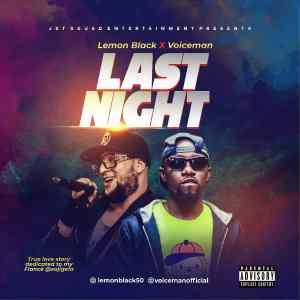 [MUSIC] Lemon Black Feat Voiceman - Last Night (prod by AML Beats) 4