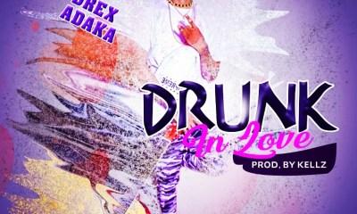[MUSIC] Drex Adaka - Drunk In Love (prod by Kellzbeat) 6
