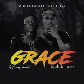 "[Music] Olaide Laredo Feat Tee Guy - ""Grace"" (Prod. Soundpluz) 4"