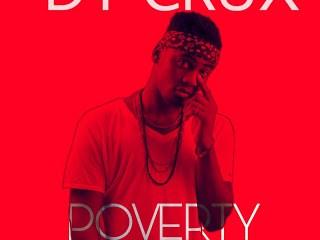 "[Music] Dy Crux -""Poverty Na Bastard"" 7"