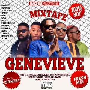 """[Mixtape] Dj Famous V Ft Magnito -""""Genevieve Mix"""" 4"""