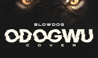 "[Music] SlowDog – ""Odogwu"" (Cover) 6"