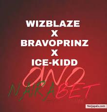 """[Music] Wizblaze -""""Owo Nairabet"""" Ft Bravoprinz & Ice Kidd 8"""