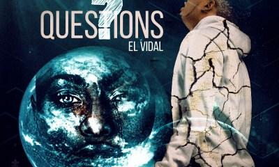 """HOT RELEASE : El Vidal -""""Questions"""" 6"""