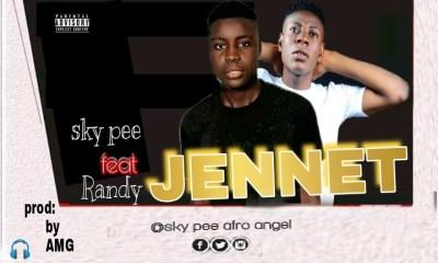 """Sky pee -""""Jennet"""" Ft Randy (prod by AMG) 30"""
