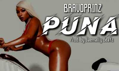 "HOT RELEASE : Bravoprinz -""Puna"" (prod by Jaemally Beatz) 20"