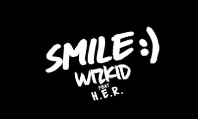 "Wizkid – ""Smile"" ft. H.E.R. 7"
