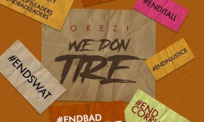 """Orezi – """"We Don Tire"""" 5"""