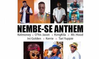 "Download -""Nembe-Se Anthem"" Featuring Kelmoney, O'his Jason, KvngKila, Mr Hood, Ini Golden, Kerrie, Tari Yuppie 4"