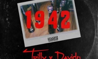 """Trilly x Davido – """"1942"""" 8"""