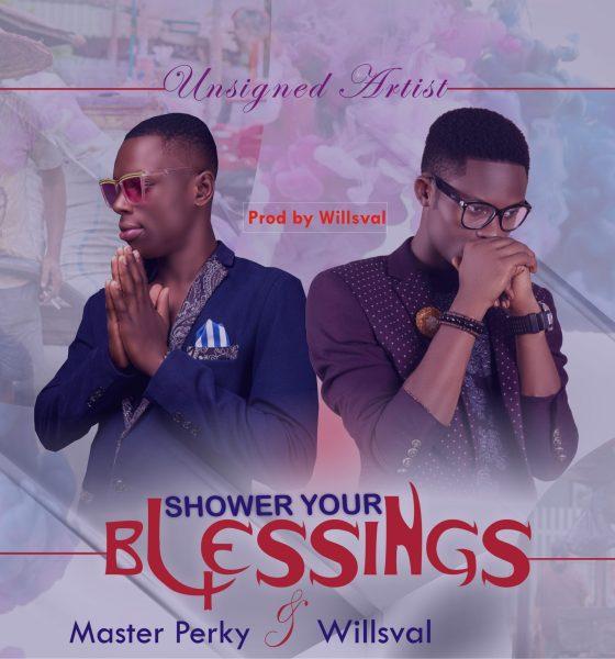 Master Perky x Willsval - Shower Your Blessings 1