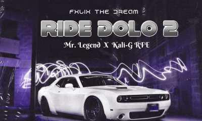 "Fxlix The Dream -""Ride Dolo 2"" Feat. Mr Legend & Kali-G RFE 6"