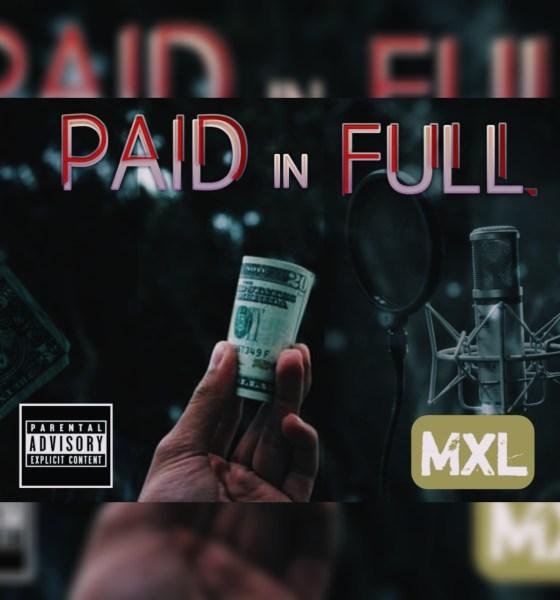 MXL - Paid in Full 1