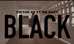 """[Lyric video] Victor AD x Mr Eazi – """"Black LYRICS"""" 58"""