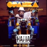 Opanka ft Jaguar - Hajia (Prod By Ephraimmusiq)
