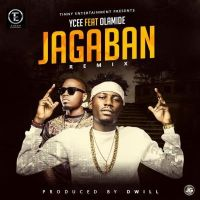 Ycee Ft. Olamide - Jagaban Remix (Prod. By Dwill)