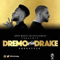 Dremo - Dremo Vs Drake (Freestyle)