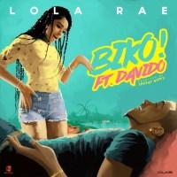 Lola Rae ft. Davido – Biko