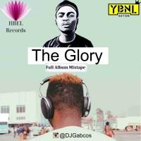 DJ Gabcos  - The Glory (Olamide's Full Album Mixtape)