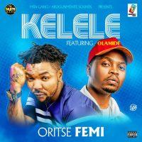 Oritse Femi ft. Olamide – Kelele