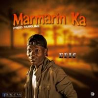 Epic - Marmarin Ka (Prod. By Yaroline)