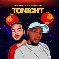 Tonight - Steve Josh ft 2zer (prod by GAD DANJA)