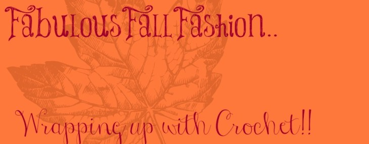 Fabulous Fall Fashion~Its all about wrapping up!!