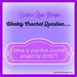 Beatrice Ryan Designs… Weekly Crochet Question!!