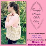 Simply August Boho Bag CAL.. Week 2 Instructions!!!