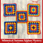 Whimsical Autumn Afghan Mystery CAL… Week 7!!