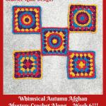 Whimsical Autumn Afghan Mystery Crochet Along… Week 6!!!