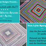 2021 Crochet with Me!!! Mystery Winter Afghan CAL… Week 6!!!
