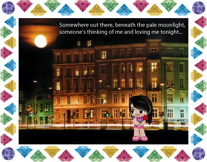 """""""Somewhere out there, beneath the pale moonlight, someone's thinking of me and loving me tonight..."""""""