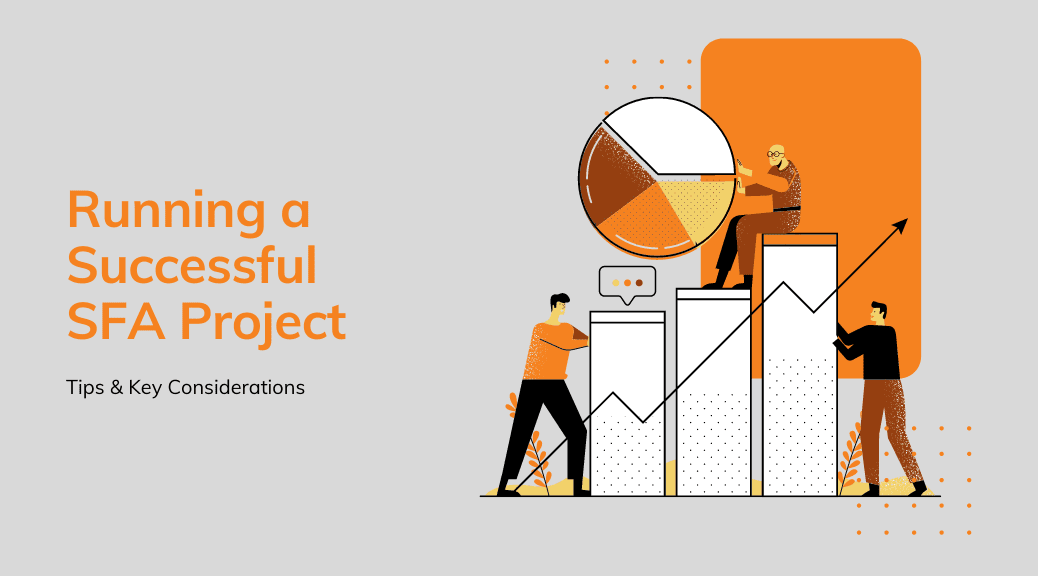 How to run a successful SFA Project