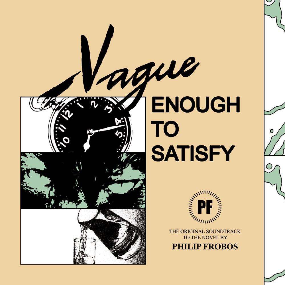Vague Enough To Satisfy