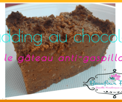 Pudding au chocolat, pas cher et anti-gaspillage