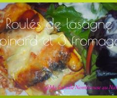 Roulés de lasagne épinard et 3 fromages {Recette}