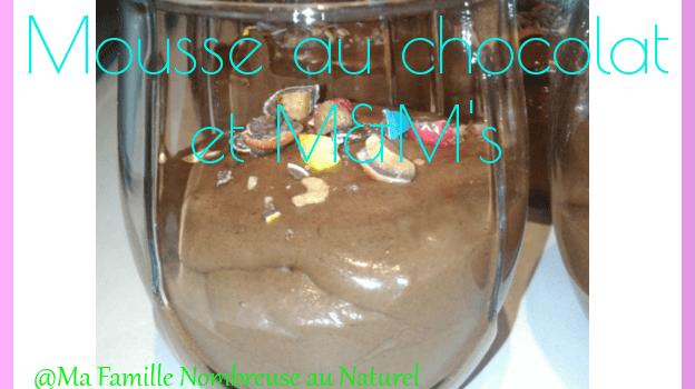 Mousse au chocolat et M&M's {Recette}