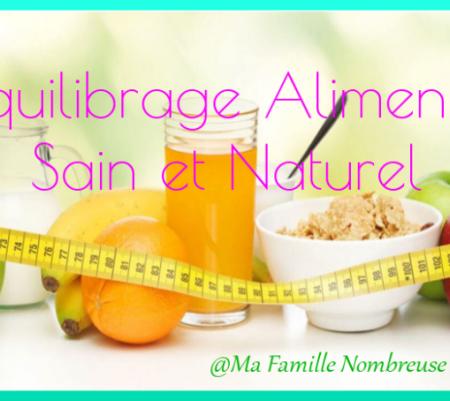 Mon rééquilibrage alimentaire, sain et naturel