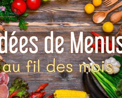 Idées de menus au fil des mois
