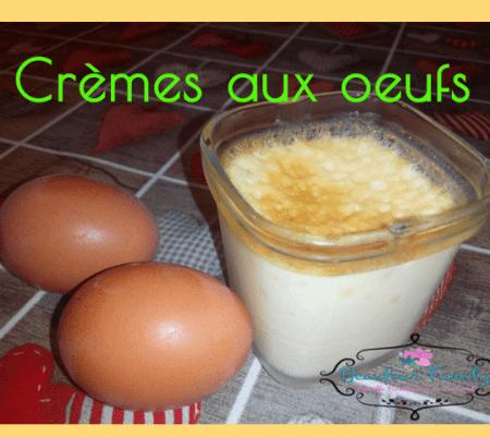 Crèmes aux oeufs {Recette}