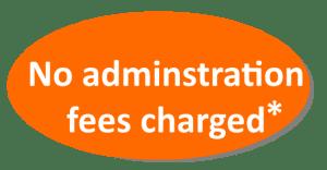 no admnistration fees