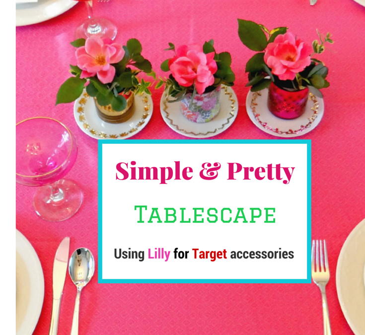 Simple and Pretty Lilly for Target Tablescape