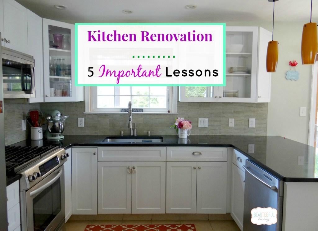 Kitchen Renovation - Important Lessons