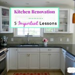 Kitchen Renovation – 5 Important Lessons