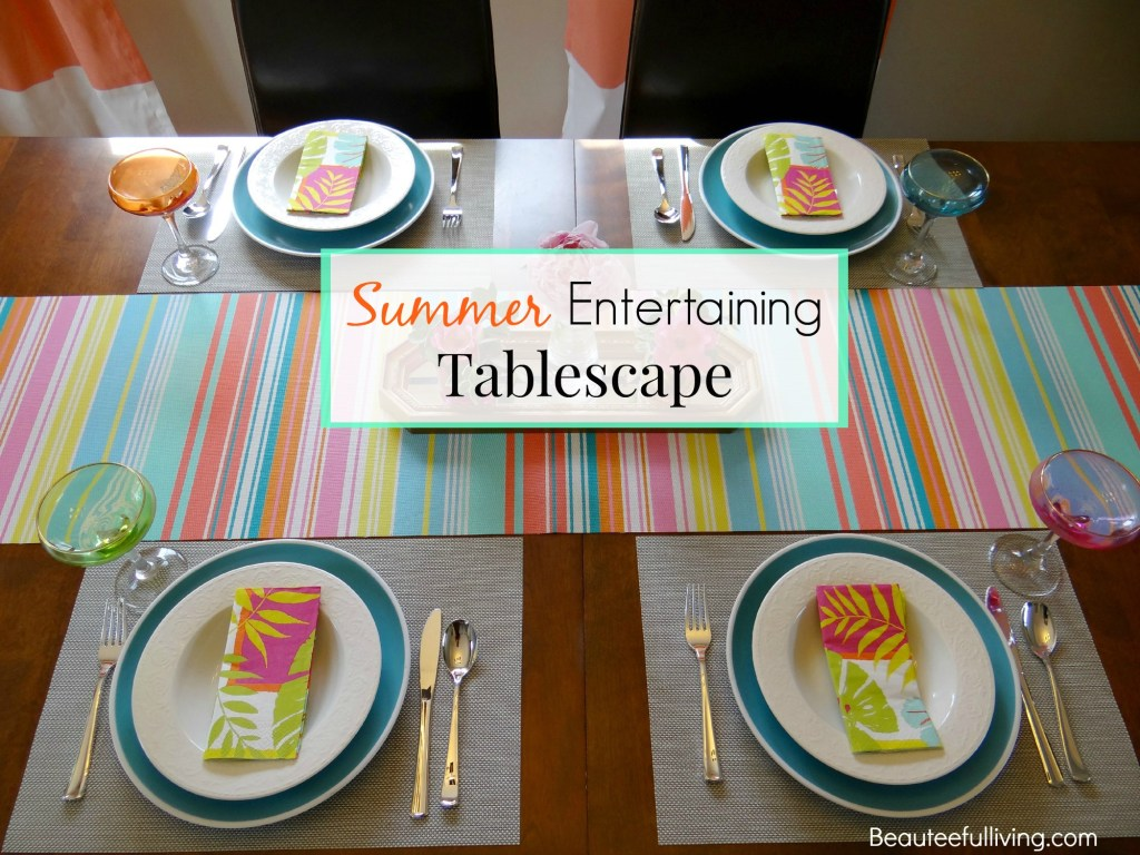 Summer Entertaining Tablescape - Beauteeful Living1