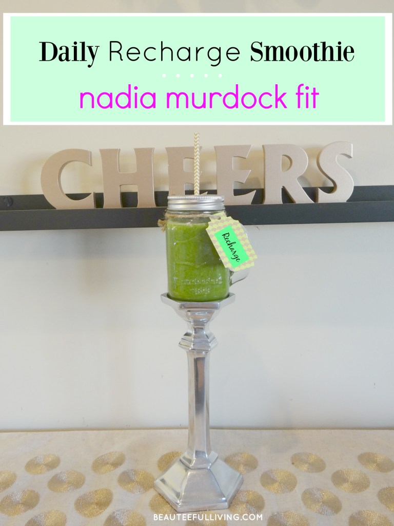 Daily Recharge Smoothie by Nadia Murdock Fit