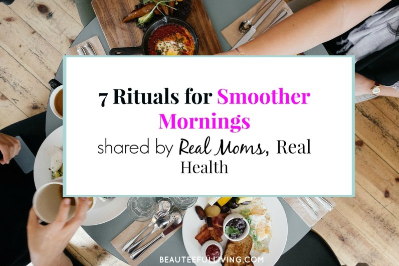 7 Rituals for Smoother Mornings