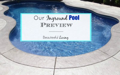 Our Inground Pool Preview