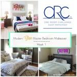Modern Glam Master Bedroom Makeover – ORC Week 1